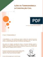 Aplicações Da Termodinâmica Na Construcãocivil