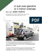 Sepa Por Qué Usar Gasolina de Mayor o Menor Octanaje en Un Auto Nuevo