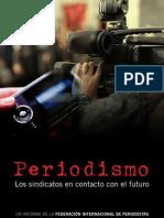 Periodismo. Los Sindicatos en contacto con el futuro. Federación Internacional de Periodistas