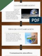 Contaminacion y Tipos de Contaminacion