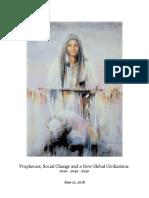 Prophecies, Social Change and a New Global Civilization