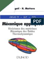 (Livre) Mécanique Appliquée - Résistance Des Matériaux, Mécanique Des Fluides, Thermodynamique (Dunod, 1996, 255P).pdf