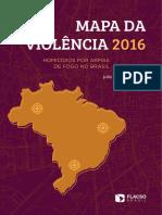 Julio Jacobo Waiselfsz - Mapa da violência 2016 - homicídios por armas de fogo no Brasil.pdf