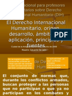 01 - DIH, Origen, desarrollo, ámbitos de aplicación, principios y fuentes