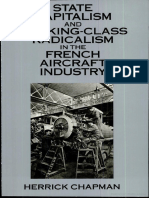 Herrick Chapman State Capitalism and Working-Class Radicalism in the French Aircraft Industry