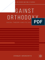 Stanley Aronowitz Against Orthodoxy Social Theory and Its Discontents.pdf