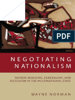 Wayne Norman-Negotiating Nationalism_ Nation-Building, Federalism, and Secession in the Multinational State (2006).pdf