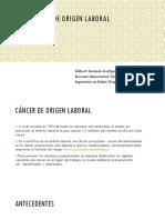 Cancer de Origen Laboral. Presentación