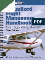 Visualized Flight Maneuvers Handbook for High Wing Aircraft.pdf