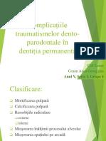 Complicațiile Traumatismelor Dento Parodontale În DP
