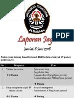 Laporan Jaga 8 Juni 2018