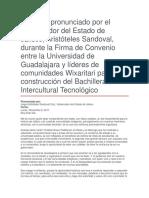 Firma de Convenio Entre La Universidad de Guadalajara y Líderes de Comunidades Wixaritari Para La Construcción Del Bachillerato Intercultural Tecnológico