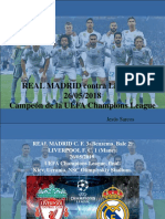 Jesús Sarcos - REAL MADRID Contra Liverpool, 26-05-2018, Campeón de La UEFA Champions League