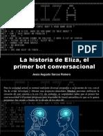 Jesús Augusto Sarcos Romero - La Historia de Eliza, El Primer Bot Conversacional