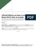 México Anuncia Lista de 23 Jugadores Para El Mundial Rusia 2018 ¡Oficial! _ MedioTiempo