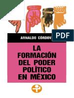 La formacion del poder politico en Mexico Arnado Cordova.pdf
