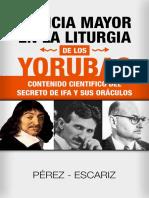 Ciencia Mayor en La Liturgia de Jesus Perez (1)
