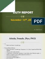 Duty Report, Afnida (Dr. Rudi)
