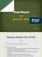 Duty Report, Suhayati