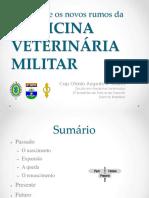 A história e os novos rumos da medicina veterinária militar