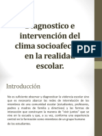 Diagnostico e Intervención Del Clima Socioafectivo en La Realidad Escolar