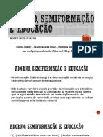 Adorno, Semiformação e Educação