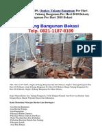 TEL. 0821-1187-8189, Ongkos Tukang Bangunan Per Hari 2018 Bekasi, Upah Tukang Bangunan Per Hari 2018 Bekasi, Harga Tukang Bangunan Per Hari 2018 Bekasi