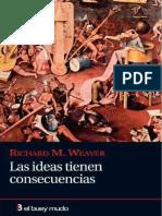 Weaver Richard - Las ideas tienen consecuencias.pdf