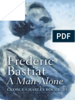 George Charles Roche III-Frederic Bastiat_ a Man Alone-Ludwig Von Mises Institute (2011)