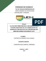 """""""LA CULTURA TRIBUTARIA EN LA INFLUENCIAS EN LA EVASIÓN TRIBUTARIA EN LOS COMERCIANTES DE ABARROTES UBICADOS EN LOS ALREDEDORES DEL MERCADO MODELO DE HUANUCO 2018"""""""