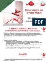 Donar Sangre, Ser 3 Veces Héroe!