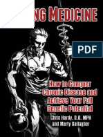 Strong Medicine - How to Conquer Chronic Disease and Achieve Your Full Genetic Potential - Chris Hardy, Marty Gallagher - 2015 - 0938045725, B00UO5H5PE Conv