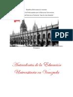 Antecedentes de La Educacion Universitaria en Venezuea