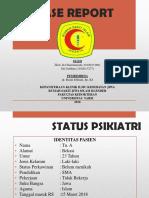 Case Report Jiwa Rsjik