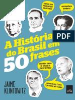 A Historia do Brasil em 50 Fras - Jaime Klintowitz.pdf