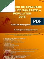Indicatori de Evaluare a Starii de Sanatate G.zanoschi