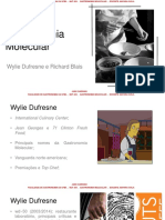 Nomes da Gastronomia Molecular - Wylie Dufresne e Richard Blais