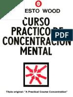 Edoc.site Curso Practico de Concentracion Mental Ernesto Woo