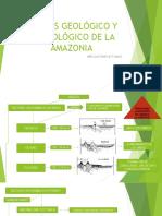 Génesis Geológico y Morfológico de La Amazonia