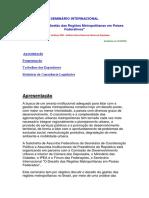 SEMINÁRIO INTERNACIONAL governanca metropolitnaa Camara Deputados