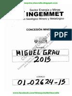 Expediente 01-02624-15  -  Derecho Minero Miguel Grau 2015