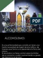 Alcoholismoyladrogadiccionpresentacion 111018075527 Phpapp01 111021152017 Phpapp02