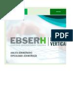 Edital Verticalizado - Ebserh - Analista Administrativo - Especialidade Administração