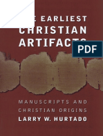 The Earliest Christian Artifacts Manuscripts and Christian Origins - Larry W. Hurtado