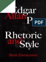 Brett Zimmerman - Edgar Allan Poe_ Rhetoric and Style (2005, Mcgill Queens Univ Pr)