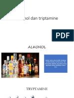 Alkohol Dan Triptamine
