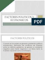 Factores Politicos y Económicos