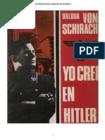 Von Schirach Baldur - Yo Crei en Hitler