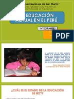 La Educacion Actual en El Peru - Realidad Nacional y Regional