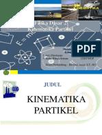 PPT Fisdas 2 Kinematika Partikel (Kelompok 7, Astri Handayani Dan Rizky Wahyu Setiana)